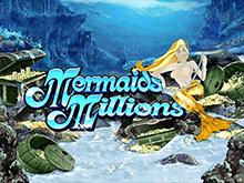 Игровой автомат Mermaids Millions онлайн